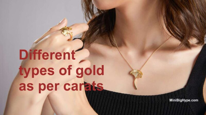 types of gold as per carats