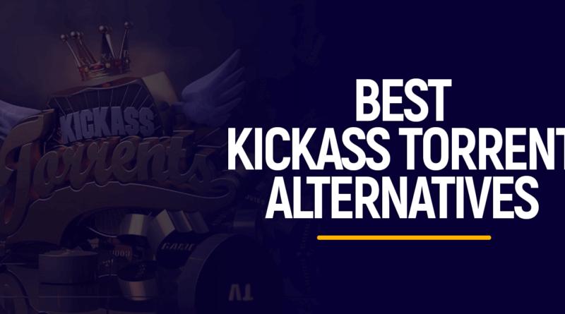 7 Best Kickass Torrents Alternatives